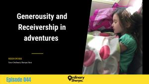 044 | Generosity and Receivership in Adventure