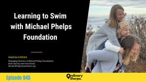 045 | Learning to Swim with Marissa from the Michael Phelps Foundation